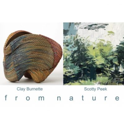 from nature Exhibition of Works by Clay Burnette a...