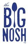 The Big Nosh