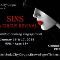 "Soda City Cirque presents ""Sins"""