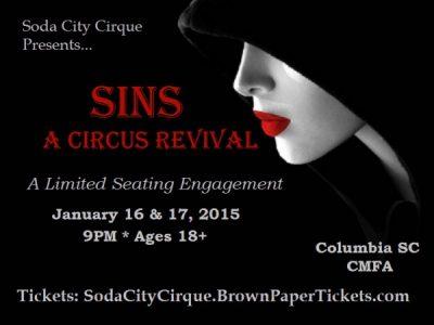 """Soda City Cirque presents """"Sins"""""""