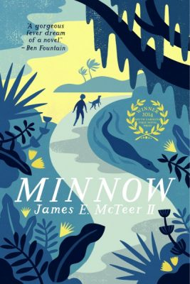 BOOK LAUNCH: Minnow by James McTeer, winner of the SC First Novel Prize