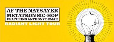 LIVE @ TAPP'S: Radiant Light Tour -  AF THE NAYSAY...