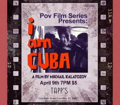 POV Presents: I Am Cuba at Tapp's 2nd Thursday Cinema