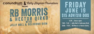 RB Morris; Jellyroll & Delicious Dish