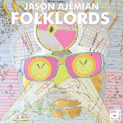 Jason Ajemian & FOLKLORDS