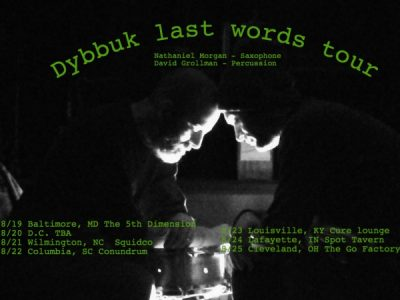 Dybbuk Last Words Tour