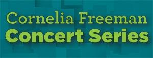 Cornelia Freeman Concert Series