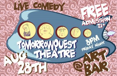 TomorrowQuest Theatre Presents Live Comedy Show