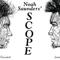 Noah Saunders' SCOPE, a one-man show