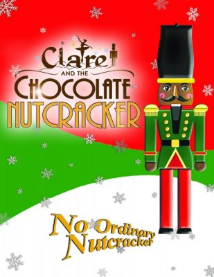 Clare and the Chocolate Nutcracker