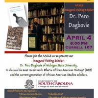 USC's African American Studies Graduate Society Inaugural Visiting Scholar: Dr. Pero Dagbovie