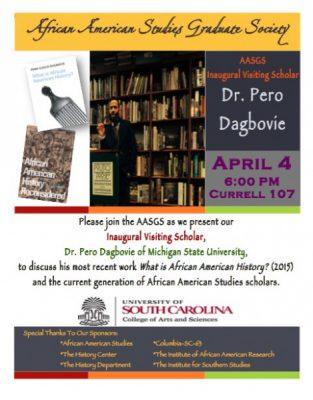 USC's African American Studies Graduate Society Inaugural Visiting Scholar: Dr. Pero Dagbovie