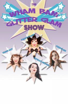 Shamelessly Hot presents The Wham Bam Glitter Glam Show