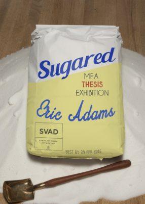 Sugared: MFA Thesis Exhibition