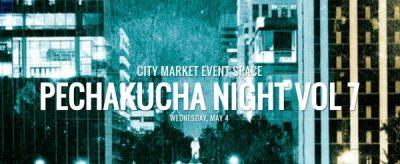 PechaKucha Night Columbia Vol. 7