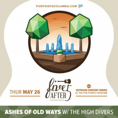 5 After 5 - The High Divers & Ashes of Old Ways