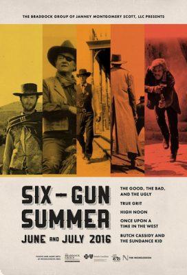 Nickelodeon Theatre Hosts 'Six-Gun Summer' Westerns Series