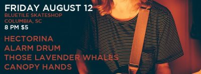 Alarm Drum EP Release with Hectorina/Those Lavender Whales/Canopy Hands