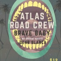 Atlas Road Crew, Brave Baby and Dear Blanca at Music Farm