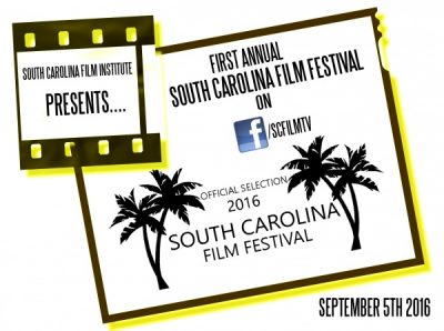 First Annual South Carolina Film Festival