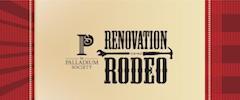 The Palladium Society's Renovation Rodeo | Melrose Heights