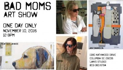 Bad Moms Art Show