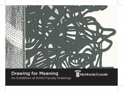 Drawing for Meaning An Exhibition of SVAD Faculty Drawings