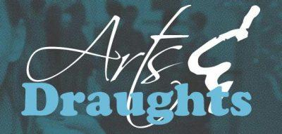 Arts & Draughts February 2017