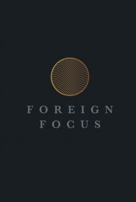 Foreign Focus